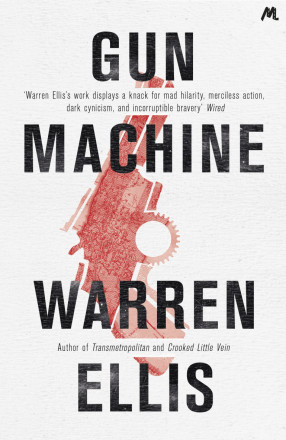 Warren Ellis: Gun Machine